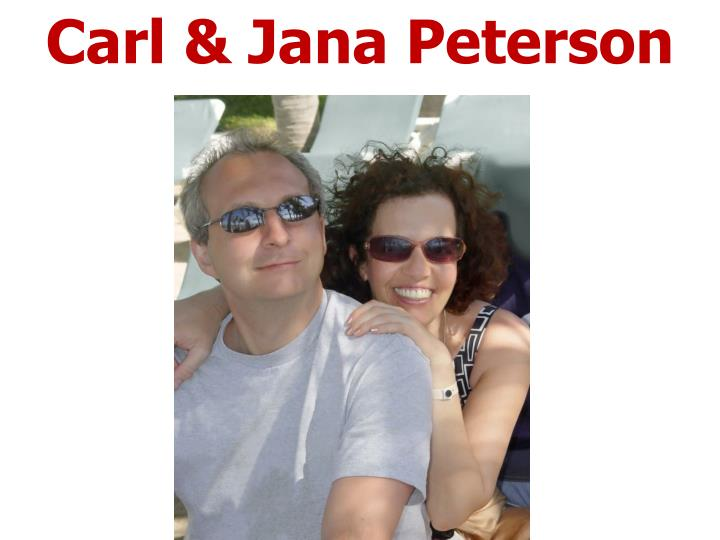 Carl & Jana Peterson