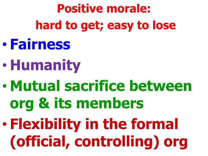 Positive morale: