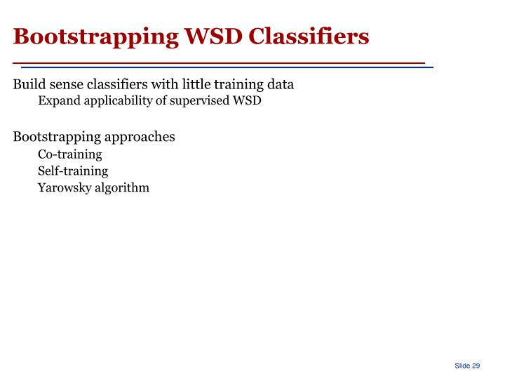 Bootstrapping WSD Classifiers