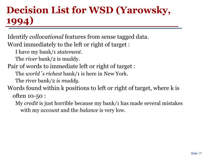 Decision List for WSD (Yarowsky, 1994)
