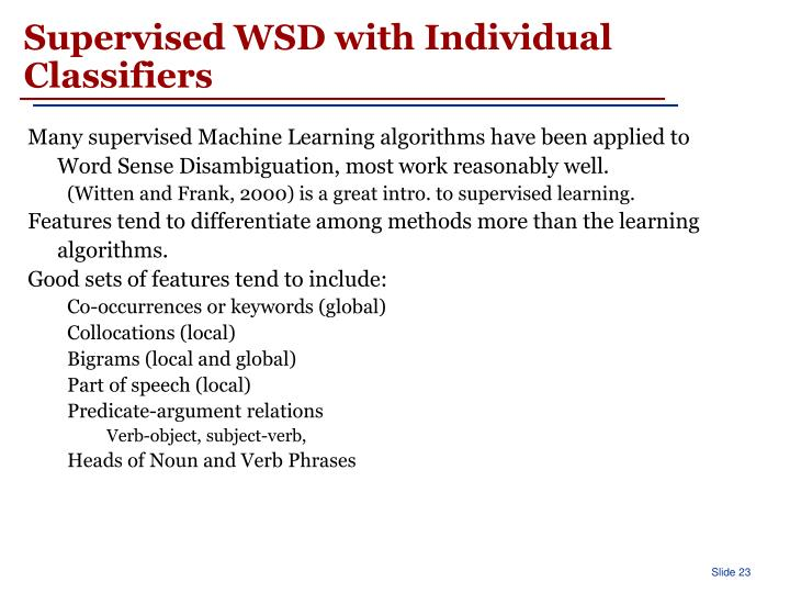 Supervised WSD with Individual Classifiers
