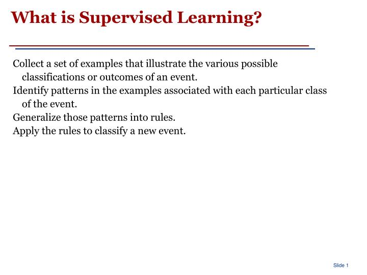 What is supervised learning
