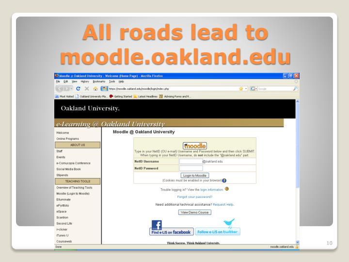 All roads lead to moodle.oakland.edu