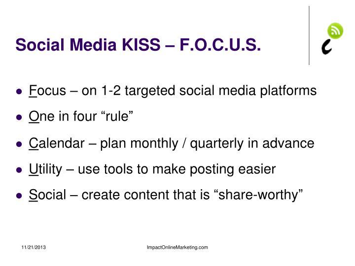 Social Media KISS – F.O.C.U.S.