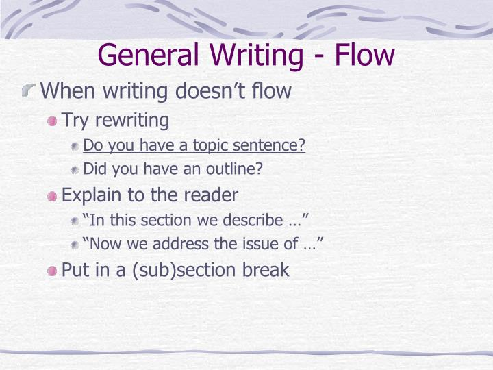 General writing flow
