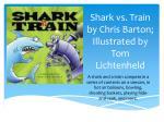 shark vs train by chris barton i llustrated by tom lichtenheld