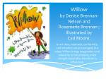 willow by denise brennan nelson and rosemarie brennan illustrated by cyd moore