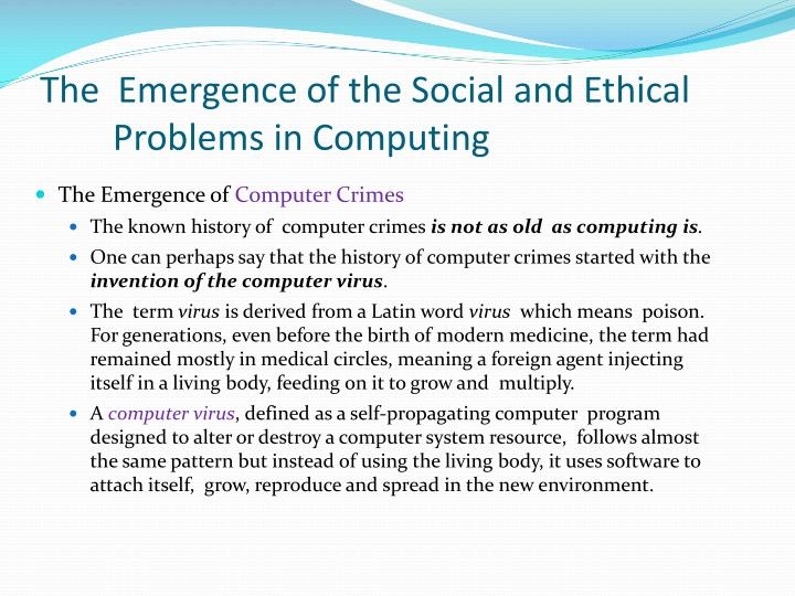 The  Emergence of the Social and Ethical Problems in Computing