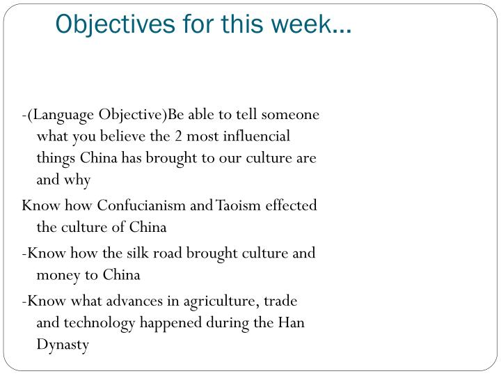 Objectives for this week…