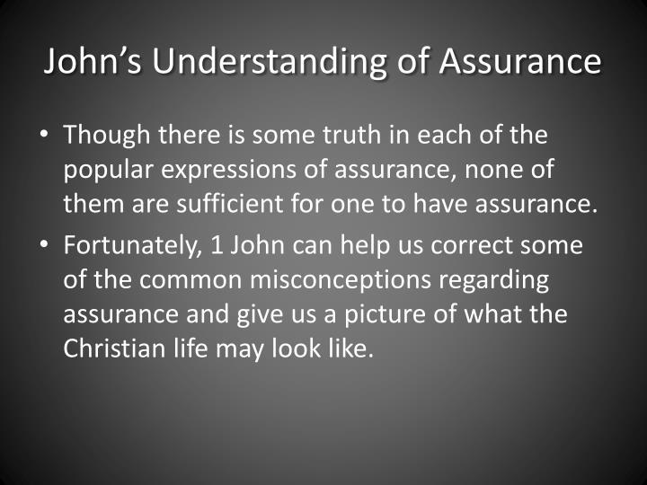 John's Understanding of Assurance