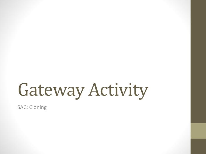 Gateway activity