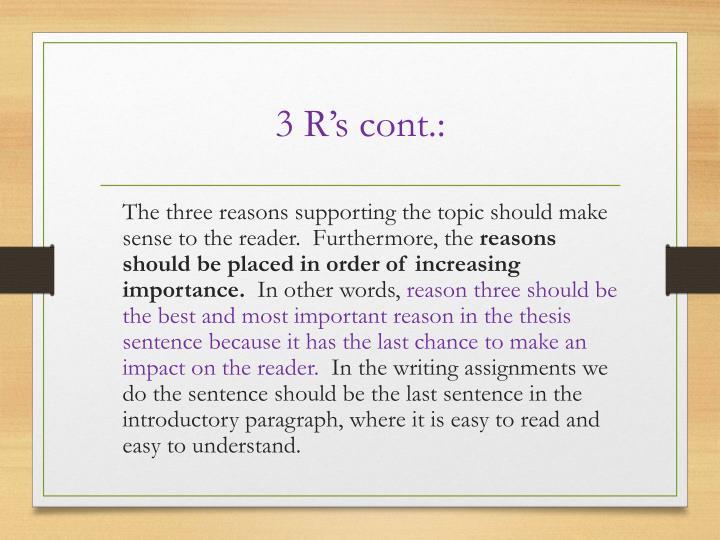 3 R's cont.: