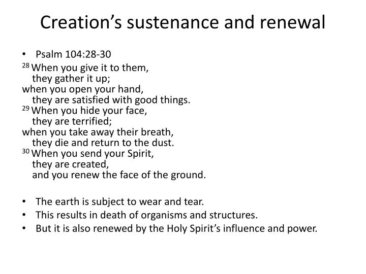 Creation's sustenance and renewal