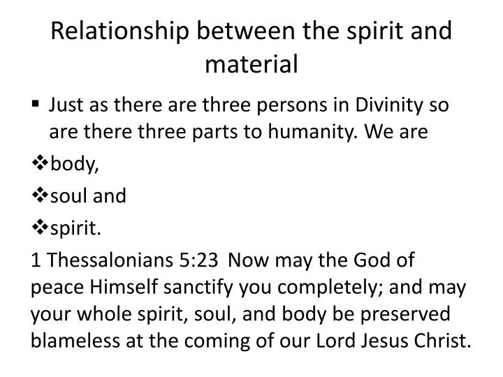 Relationship between the spirit and