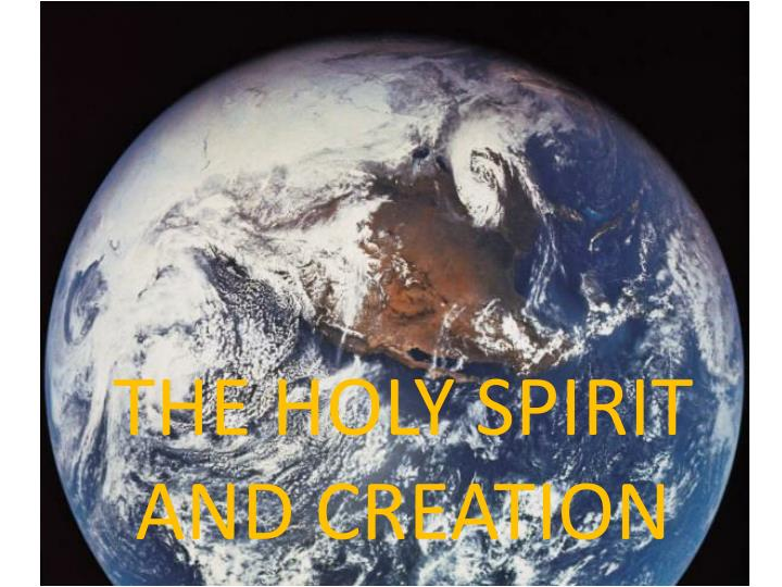 The holy spirit and creation