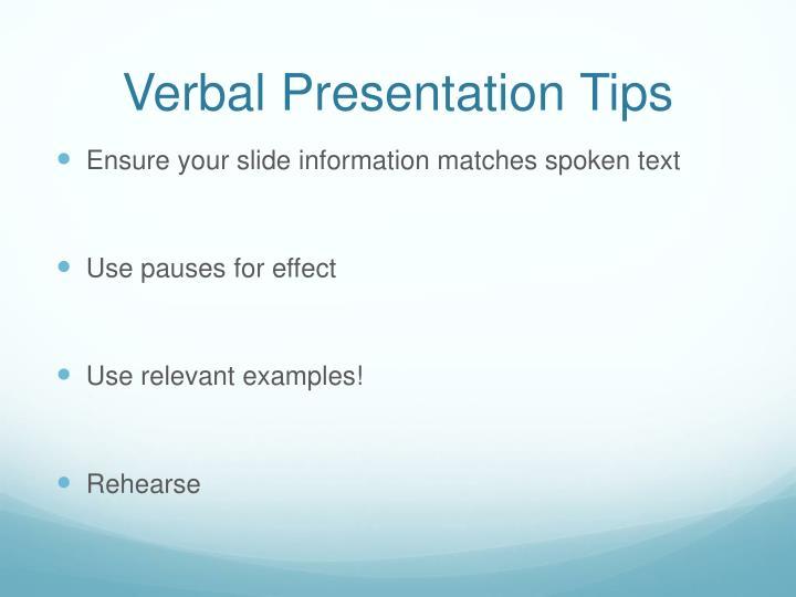 Verbal Presentation Tips