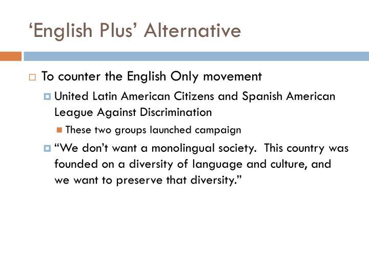 'English Plus' Alternative