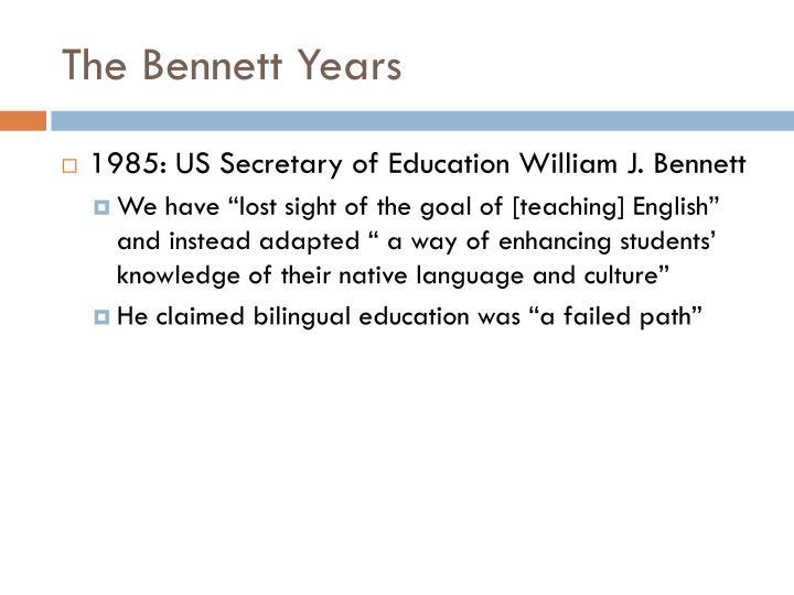 The Bennett Years