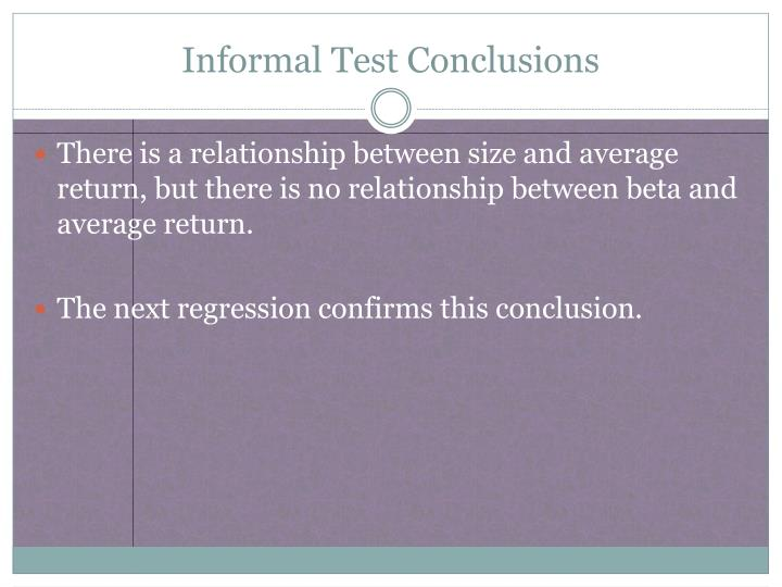 Informal Test Conclusions