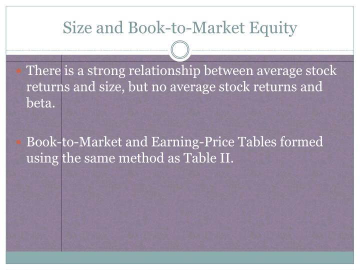 Size and Book-to-Market Equity