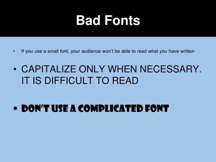 Bad Fonts