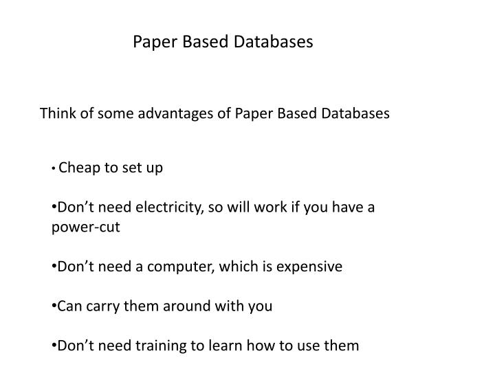 Paper Based Databases