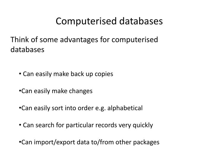 Computerised databases