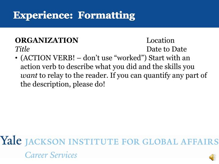 Experience:  Formatting