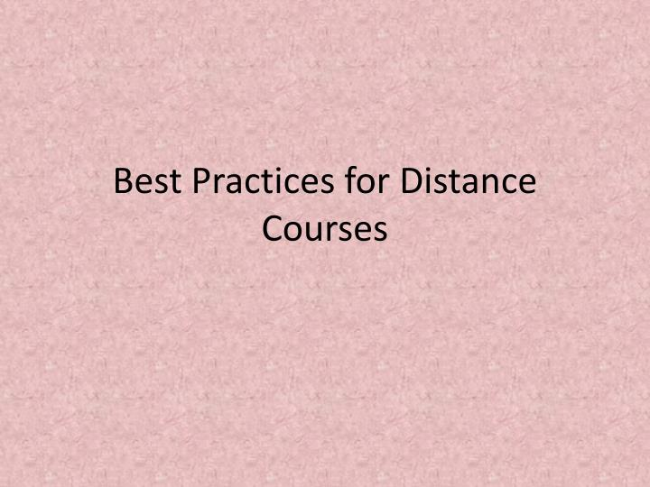 Best Practices for Distance Courses