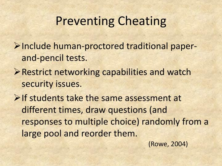Preventing Cheating
