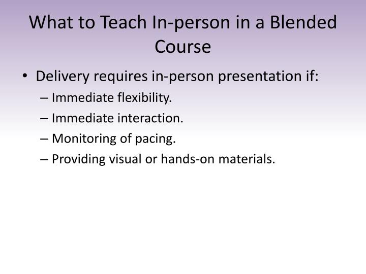 What to Teach In-person in a Blended Course