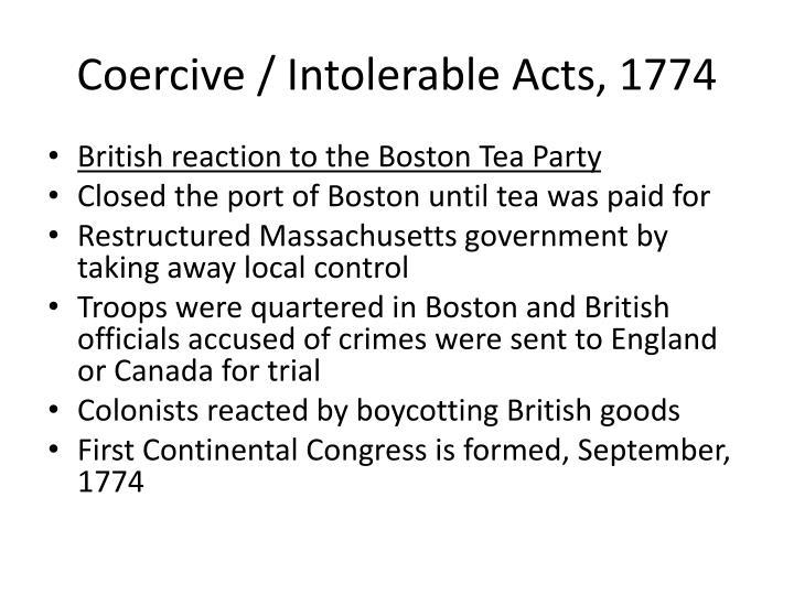 Coercive / Intolerable Acts, 1774