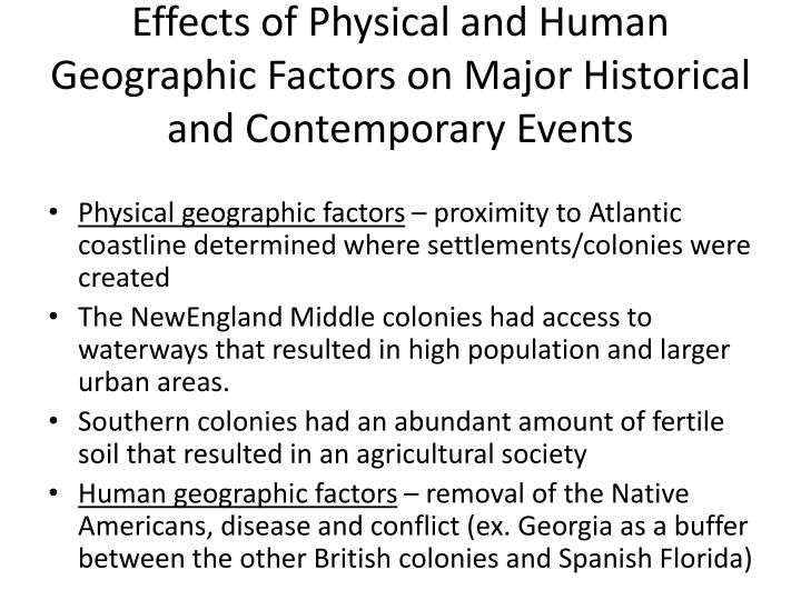 Effects of Physical and Human Geographic Factors on Major Historical and Contemporary Events