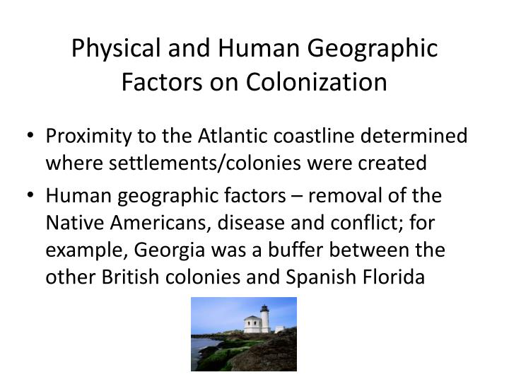 Physical and Human Geographic Factors on Colonization