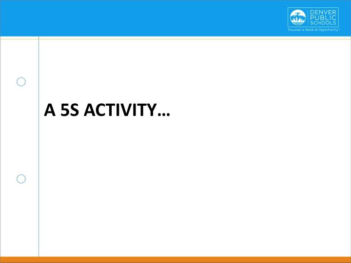 A 5S Activity…