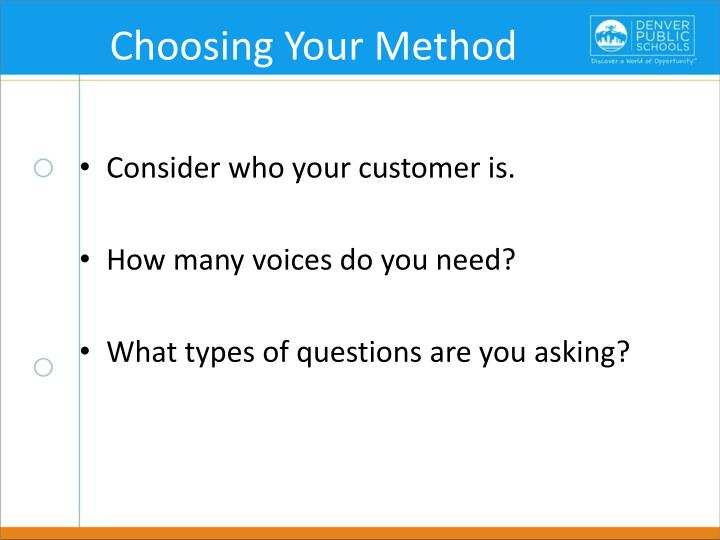 Choosing Your Method