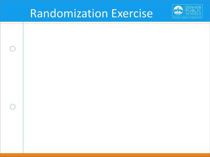 Randomization Exercise