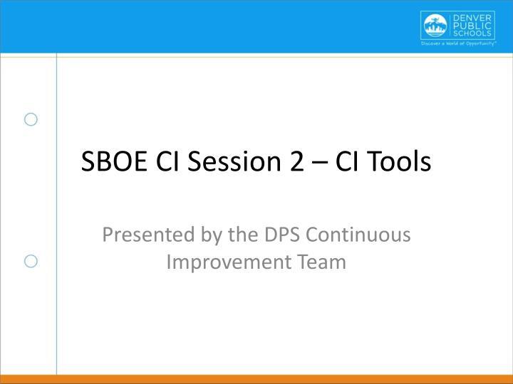 SBOE CI Session 2 – CI Tools