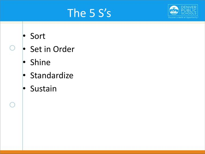 The 5 S's