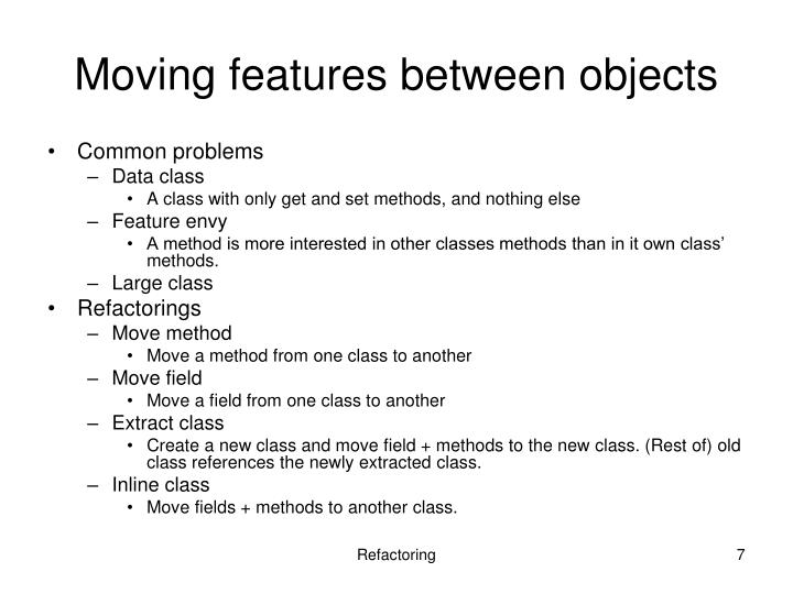 Moving features between objects