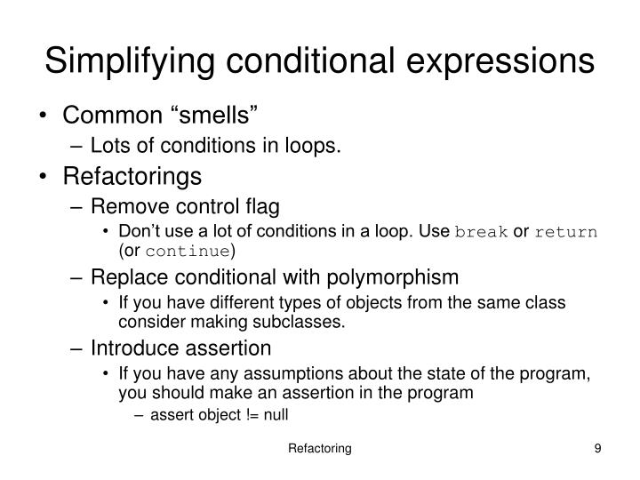 Simplifying conditional expressions