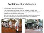 containment and cleanup