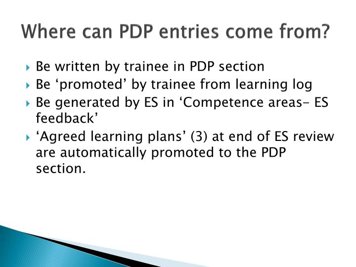 Where can PDP entries come from?