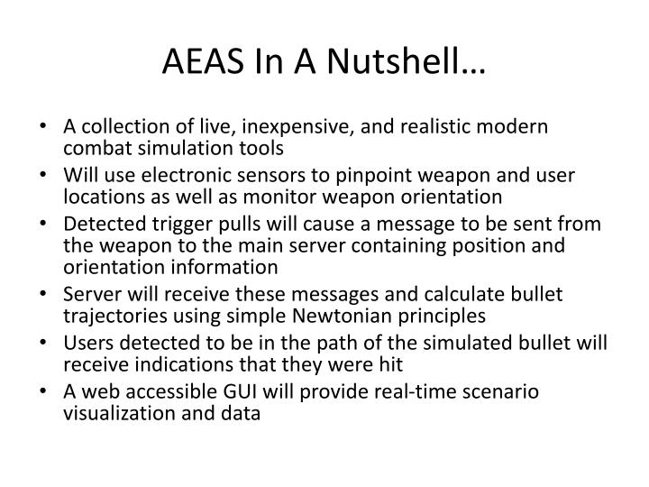 AEAS In A Nutshell…