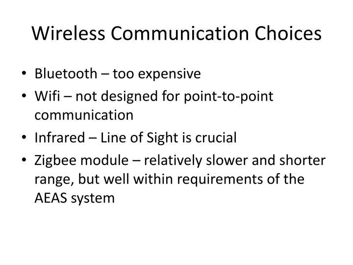 Wireless Communication Choices