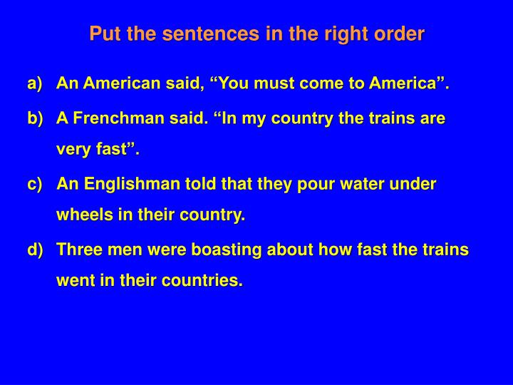 Put the sentences in the right order