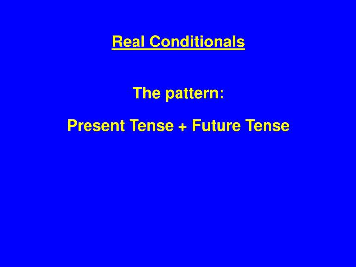 Real Conditionals