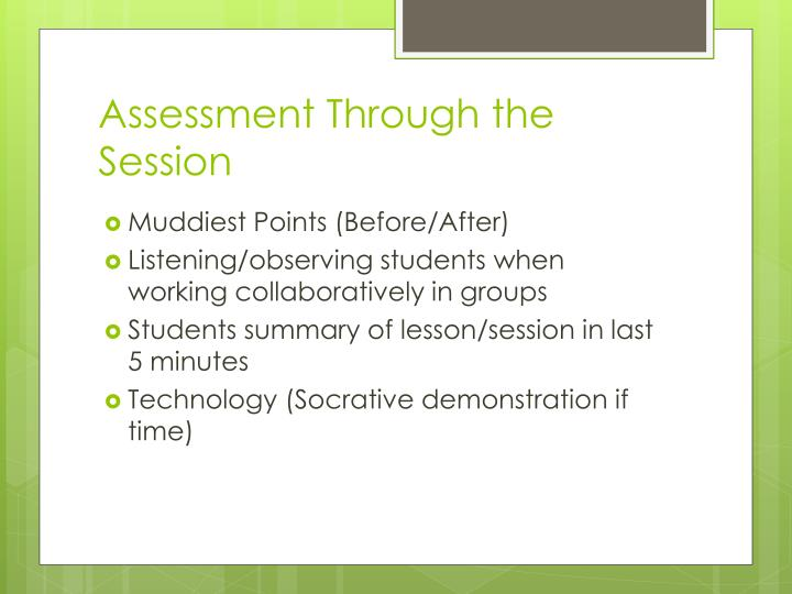 Assessment Through the Session