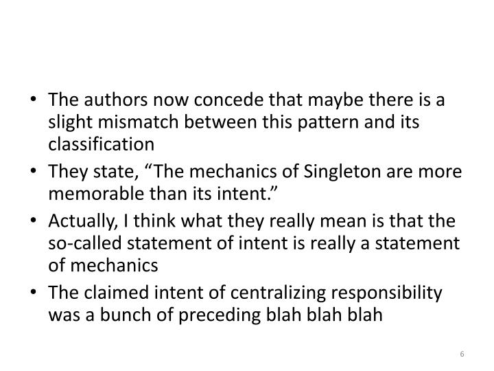 The authors now concede that maybe there is a slight mismatch between this pattern and its classification