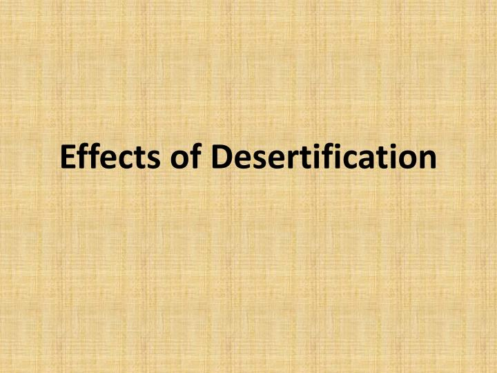 Effects of Desertification